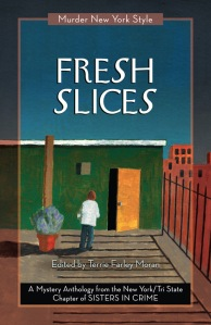 Fresh Slices, a Murder New York Style anthology